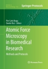 Atomic Force Microscopy in Biomedical Research: Methods and Protocols (Methods in Molecular Biology #736) Cover Image