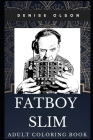 Fatboy Slim Adult Coloring Book: Legendary DJ and Famous Electronic Record Producer Inspired Coloring Book for Adults Cover Image