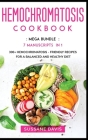 Hemochromatosis Cookbook: MEGA BUNDLE - 7 Manuscripts in 1 - 300+ Hemochromatosis - friendly recipes for a balanced and healthy diet Cover Image