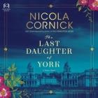 The Last Daughter of York Lib/E Cover Image