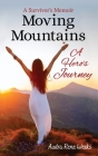 Moving Mountains: A Hero's Journey Cover Image