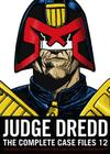 Judge Dredd: The Complete Case Files 12 Cover Image