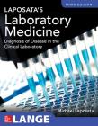 Laposata's Laboratory Medicine Diagnosis of Disease in Clinical Laboratory Third Edition Cover Image