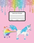 Composition Notebook: Colledge Ruled Composition Notebook Featuring a Rainbow Farting Unicorn Cover Image