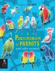 A Pandemonium of Parrots and Other Animals Cover Image