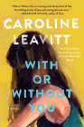 With or Without You: A Novel Cover Image