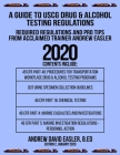 A Guide to USCG Drug & Alcohol Testing Regulations: Required Regulations and Pro Tips from Acclaimed Trainer Andrew Easler Cover Image