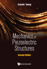 Mechanics of Piezoelectric Structures (Second Edition) Cover Image