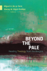 Beyond the Pale: Reading Theology from the Margins Cover Image