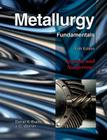 Metallurgy Fundamentals: Ferrous and Nonferrous Cover Image