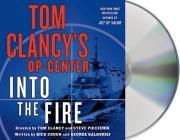 Tom Clancy's Op-Center: Into the Fire: A Novel Cover Image
