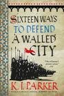 Sixteen Ways to Defend a Walled City Cover Image