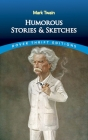 Humorous Stories and Sketches (Dover Thrift Editions) Cover Image