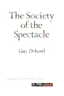 The Society of the Spectacle (Zone Books) Cover Image