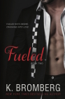 Fueled (Driven Trilogy #2) Cover Image