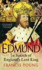 Edmund: In Search of England's Lost King Cover Image