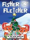 Fisher 'n' Fletcher: The Zany Fox Twins (Book 3) Cover Image