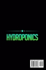 Hydroponics: Learn how to build an hydroponic gardening system for growing organic plants in water without spending too much money Cover Image