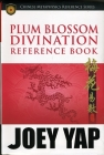 Plum Blossom Divination Reference Book Cover Image
