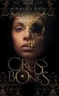 Crossbones (Kingdom of Bones) Cover Image