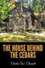 The House Behind the Cedars Cover Image
