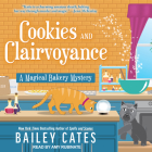 Cookies and Clairvoyance (Magical Bakery Mystery #8) Cover Image