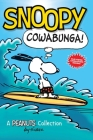 Snoopy: Cowabunga! (Peanuts Kids Book 1): A Peanuts Collection Cover Image