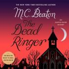 The Dead Ringer Lib/E: An Agatha Raisin Mystery Cover Image
