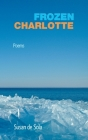 Frozen Charlotte: Poems Cover Image