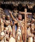 Chester Cathedral: Scala Arts & Heritage Publishers Ltd Cover Image