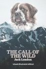 The Call Of The Wild: Classic Illustrated Edition (Collectors Choice) Cover Image