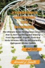 Hydroponics Gardening For Beginners 2021: The Ultimate Guide For Beginners to Learn How to Start Gardening and Growing Fresh Vegetables, Organic Fruit Cover Image
