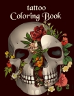 Tattoo Coloring Book: Illustrations For Relaxation For Adults and Teens Cover Image