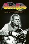 All My Yesterdays: The Autobiography of Steve Howe Cover Image