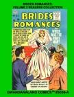 Brides Romances: Volume 2 Readers Collection: Gwandanaland Comics #3038-A: Economical Black & White Version - The Comic That Proves Lov Cover Image