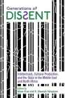 Generations of Dissent: Intellectuals, Cultural Production, and the State in the Middle East and North Africa (Contemporary Issues in the Middle East) Cover Image
