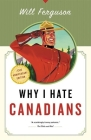 Why I Hate Canadians Cover Image