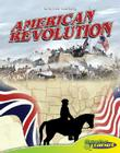 American Revolution (Graphic History (Graphic Planet)) Cover Image