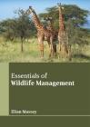 Essentials of Wildlife Management Cover Image