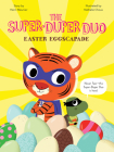 Easter Eggscapade (The Super-Duper Duo) Cover Image
