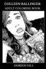 Colleen Ballinger Adult Coloring Book: Actress Behind Miranda Sings Character and Youtube Personality, Acclaimed Comedian and Writer Inspired Adult Co Cover Image