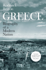 Greece: Biography of a Modern Nation Cover Image