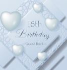 16th Birthday Guest Book: Ice Sheet, Frozen Cover Theme, Best Wishes from Family and Friends to Write in, Guests Sign in for Party, Gift Log, Ha Cover Image