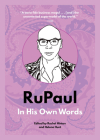 Rupaul: In His Own Words (In Their Own Words) Cover Image