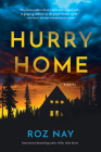 Hurry Home: A Novel Cover Image