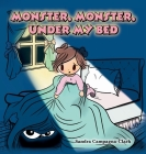 Monster, Monster, Under My Bed Cover Image