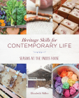 Heritage Skills for Contemporary Life: Seasons at the Parris House Cover Image