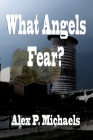 What Angels Fear?: Play to Screen Cover Image