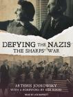 Defying the Nazis: The Sharpsâ (Tm) War Cover Image