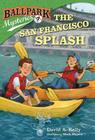 Ballpark Mysteries #7: The San Francisco Splash Cover Image